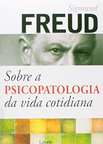 sobre a psicopatologia da vida cotidiana