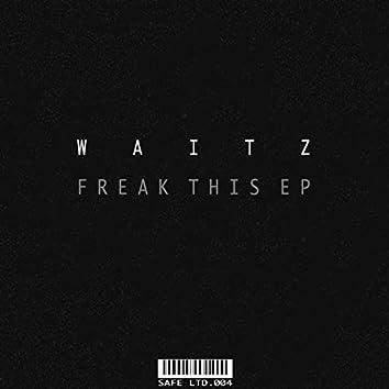 Freak This EP