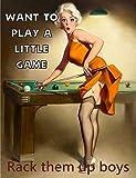 Placa de metal de 20.3 x 30.5 cm, Pin Up Girl Pool Want to Play A Little Game Rack Them Up Boys Art ...