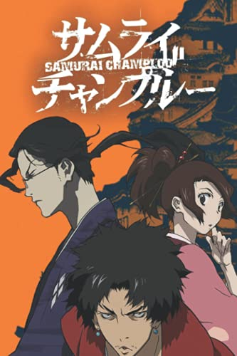 Samurai Champloo Notebook: - 6 x 9 inches with 110 pages