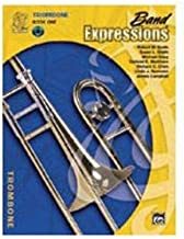 Band Expressions, Book One Student Edition: Trombone, Book & CD