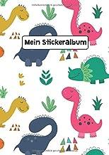 Mein Stickeralbum: Stickeralbum Blanko Dino Dinosaurier Sommer Stickerbuch Leer zum sammeln DIN A4 35 Seiten (German Edition)