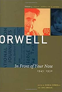 The Collected Essays, Journalism, and Letters of George Orwell (Collected Essays, Journalism and Letters George Orwell): 1...