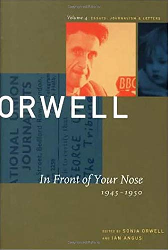 Compare Textbook Prices for The Collected Essays, Journalism, and Letters of George Orwell First Paperback Edition. Edition ISBN 9781567921366 by Orwell, George,Orwell, Sonia,Angus, Ian