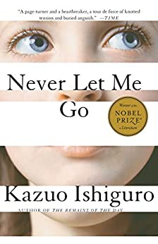 Never Let Me Go by [Kazuo Ishiguro]