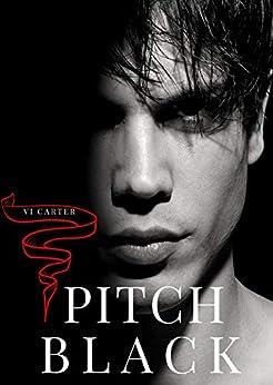 PITCH BLACK: A DARK MAFIA BILLIONAIRE ROMANCE (The Boyne Club Book 4) by [Vi Carter, Sherry Schafer]