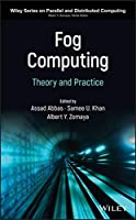 Fog Computing: Theory and Practice Front Cover