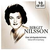 Birgit Nilsson: Eine Jahrhundertstimme (Voice Of A Century) [Live and studio performances of music by Wagner, von Weber, Richard Strauss, Verdi, Puccini, Mozart, Beethoven: 1949-1960]