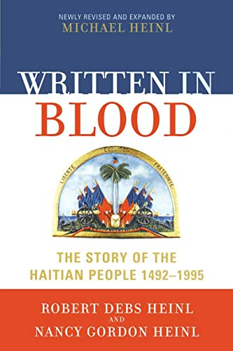 Written in Blood: The Story of the Haitian People 1492-1995, newly revised edition