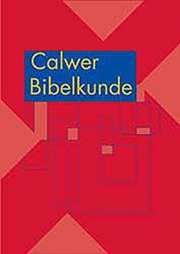 Calwer Bibelkunde: Altes Testament. Apokryphen. Neues Testament