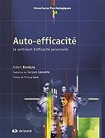 Auto-efficacité - Le sentiment d'efficacité personnelle d'Albert Bandura