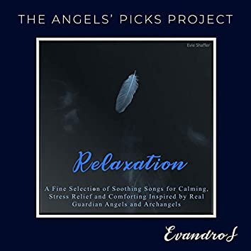 The Angels' Picks Project (Relaxation)