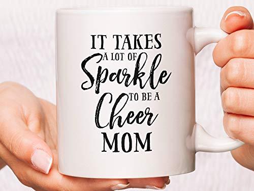Taza de café con texto en inglés «It Takes A Lot Of Sparkle To Be A Cheer Mom», taza de café para mamá, taza para el día de la madre, taza divertida para mamá