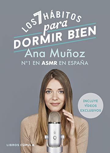Los 7 hábitos para dormir bien: Nº1 en ASMR en España (Hobbies)