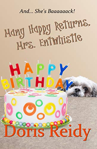 Many Happy Returns, Mrs. Entwhistle (English Edition)