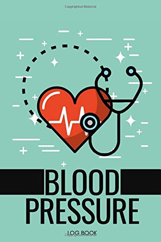 BLOOD PRESSURE LOG BOOK: Blood pressure Log Book: Tracking journal | 6in x...