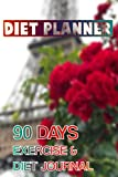 Diet Planner | 90 Days Exercise & Diet Journal: An Effective Way To Stay Committed To Your Diet And Achieve Weight Loss Success. 90 Days Of Check-Ins ... So You Can Track Your Success Anywhere.