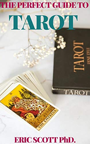 THE PERFECT GUIDE TO TAROT (English Edition)