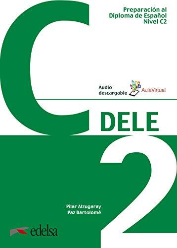 DELE - Aktuelle Ausgabe: Preparacion Al Dele C2 - Livre