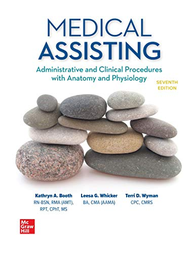 Compare Textbook Prices for Medical Assisting: Administrative and Clinical Procedures 7 Edition ISBN 9781259608544 by Booth, Kathryn,Whicker, Leesa,Wyman, Terri