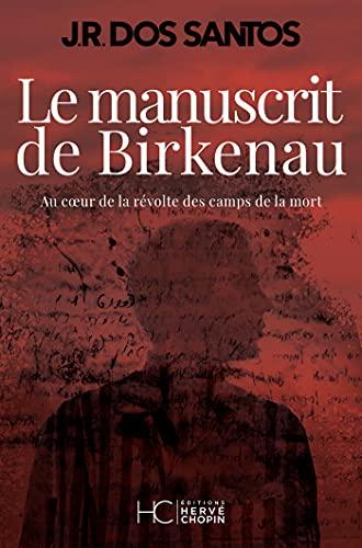 Le manuscrit de Birkenau