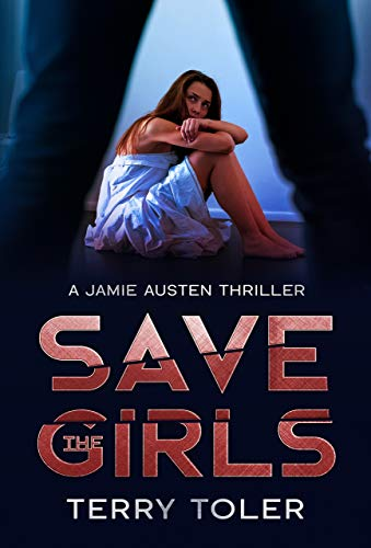 SAVE THE GIRLS: Spy Thriller (The Spy Stories Book 1)