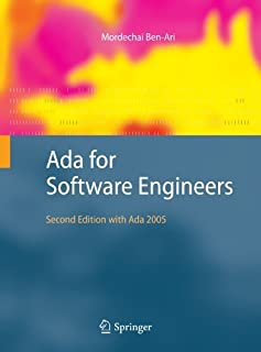 Ada for Software Engineers by Mordechai Ben-Ari (2009-04-16)