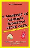 5 Maneras de generar ingresos desde casa: +15 Consejos de finanzas personales