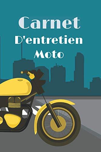 Carnet d\'entretien moto: Livret d\'entretien à compléter | 15,2cm x 22,9cm | cadeau pour motard |