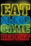 Gamers - Gaming Poster (Eat, Sleep, Game, Repeat.) (Size: 24 inches x 36 inches)