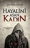 Hayalini Asan Kadin