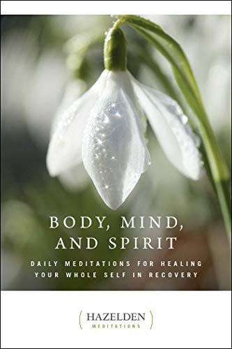Compare Textbook Prices for Body, Mind, and Spirit: Daily Meditations Hazelden Meditations  ISBN 9781568380773 by Anonymous