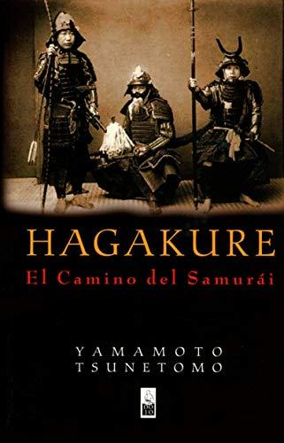 Hagakure: El camino del samurái. De Yamamoto Tsunetomo
