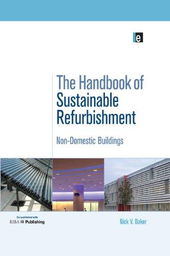 The Handbook of Sustainable Refurbishment: Non-Domestic Buildings