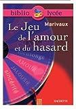 Le jeu de l'amour et du hasard : Texte intégrale + dossier by Pierre...