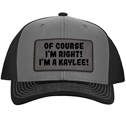 of Course I'm Right! I'm A Kaylee! - Leather Grey Patch Engraved Trucker Hat, Grey-Steel, One Size