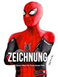 Clip: Zeichnung Spider-Man Far From Home Film