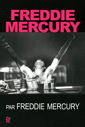 Freddy Mercury par Freddy Mercury