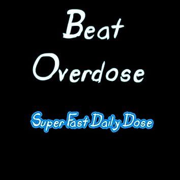 Super Fast Daily Dose