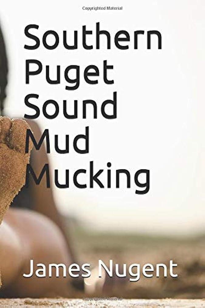 許可するランドマーク松Southern Puget Sound Mud Mucking