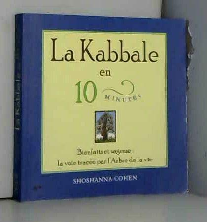 Kabbale en 10 minutes