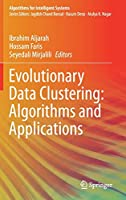 Evolutionary Data Clustering: Algorithms and Applications (Algorithms for Intelligent Systems)