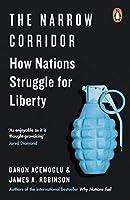 The Narrow Corridor: How Nations Struggle for Liberty