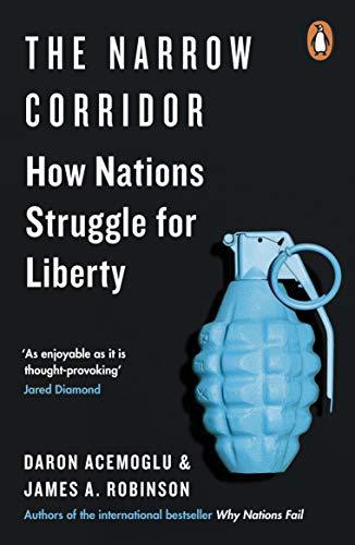 The Narrow Corridor: How Nations Struggle for Liberty (English Edition)