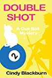 Double Shot (Cue Ball Mysteries Book 2)