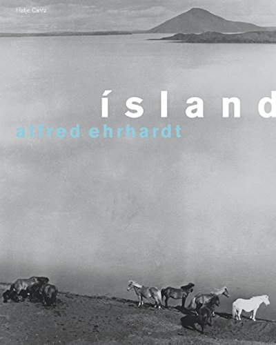 Alfred Ehrhardt: Iceland (Island) (English, German and Icelandic Edition)