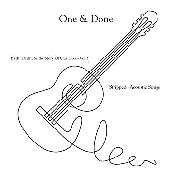 Birth, Death, & the Story Our Our Lives Vol 3, Stripped (Acoustic Songs)