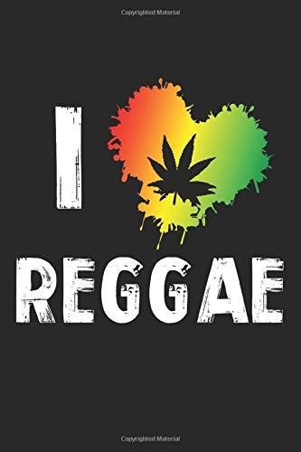 I Love Reggae: A5 Notizbuch, 120 Seiten liniert, Reggae Musik Jamaika Rasta Rastafari Liebe Herz Cannabis Marihuana Weed