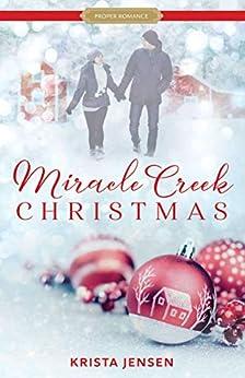 Miracle Creek Christmas (Proper Romance) by [Krista Jensen]