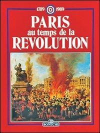 Paperback Paris au temps de la Revolution, 1789-1989 [French] Book